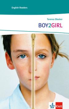 Boy2Girl: Englische Lektüre für das 4. und 5. Lernjahr - Blacker, Terence