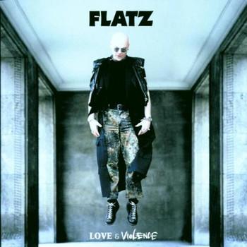 Flatz - Love & Violence
