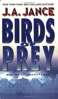 Birds of Prey: A Novel of Suspense - J. A. Jance