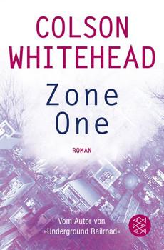 Zone One. Roman - Colson Whitehead  [Taschenbuch]