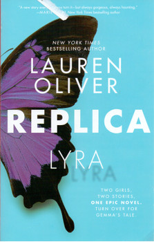 Replica - Lauren Oliver [Paperback]