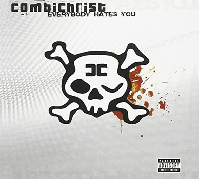Combichrist - Everybody Hates You (Deluxe Edt.)