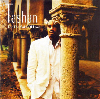 Tashan - For the sake of love (1993/94)