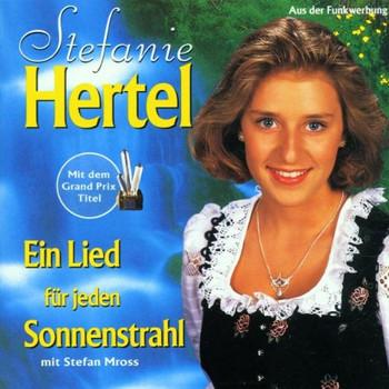 Stefanie Hertel - Ein Lied für jeden Sonnenstrahl