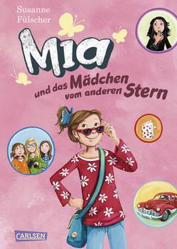Mia 02. Mia und das Mädchen vom anderen Stern - Susanne Fülscher
