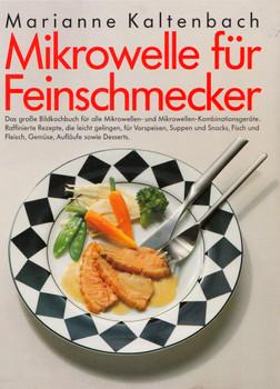 Mikrowelle für Feinschmecker - Marianne Kaltenbach [Gebundene Ausgabe]
