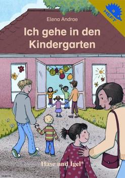 Ich gehe in den Kindergarten - Elena Andrae