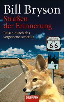 Straßen der Erinnerung: Reisen durch das vergessene Amerika - Bill Bryson