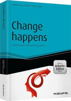Change happens - Veränderungen gehirngerecht gestalten - inkl. Arbeitshilfen online. Veränderungen gehirngerecht gestalten - Dirk Stoess  [Gebundene Ausgabe]