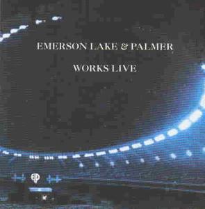 Emerson Lake & Palmer - Works Live