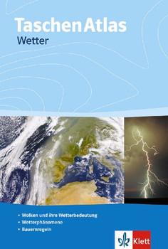 Taschenatlas. Wetter: Die turbulente Atmosphäre der Erde