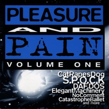 Various - Pleasure and Pain. Volume One