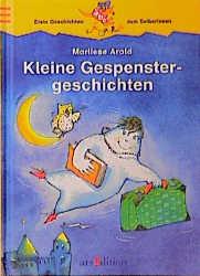 Kleine Gespenstergeschichten - Marliese Arold