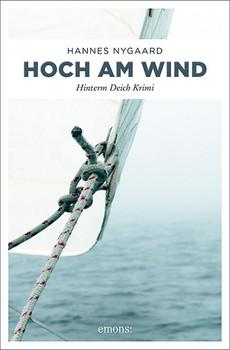 Hoch am Wind. Hinterm Deich Krimi - Hannes Nygaard  [Taschenbuch]