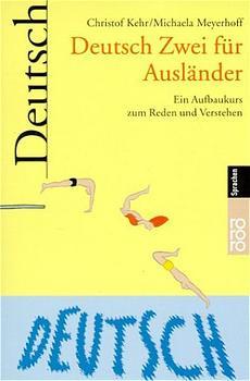 Deutsch Zwei für Ausländer - Christof Kehr