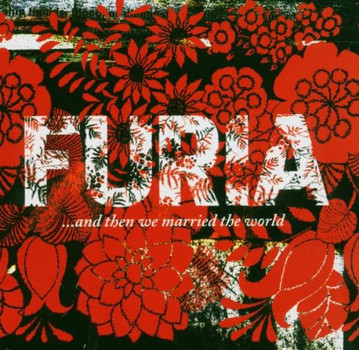 Furia - ...and Then We Married the Wor