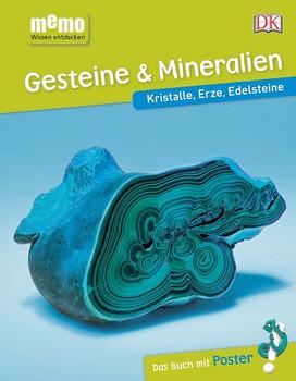 memo Wissen entdecken. Gesteine & Mineralien. Kristalle, Erze, Edelsteine. Das Buch mit Poster! [Gebundene Ausgabe]