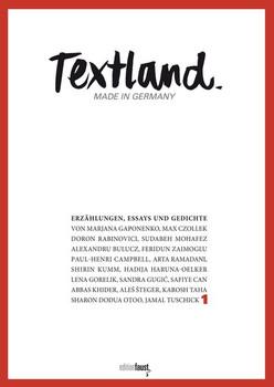 Textland - Made in Germany. Erzählungen, Essays und Gedichte [Gebundene Ausgabe]