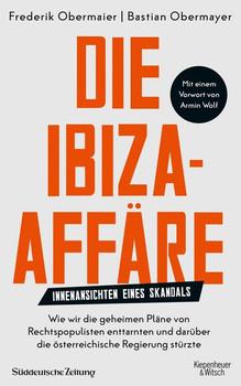 Die Ibiza-Affäre. Innenansichten eines Skandals - Frederik Obermaier  [Taschenbuch]