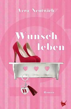 Wunschleben - Vera Nentwich  [Gebundene Ausgabe]