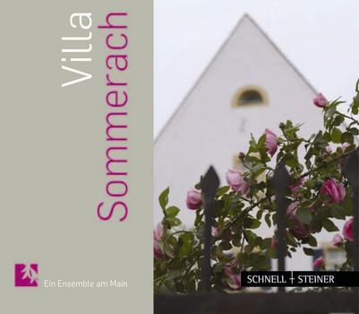Villa Sommerach. Ein Ensemble am Main [Gebundene Ausgabe]