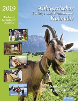 Altbayerischer Festtags- und Brauchtumskalender 2019 - Dorothea Steinbacher  [Taschenbuch]