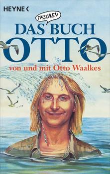 Das Taschenbuch Otto – von und mit Otto Waalkes - Otto Waalkes  [Taschenbuch]