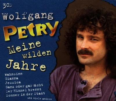 Wolfgang Petry - Meine Wilden Jahre