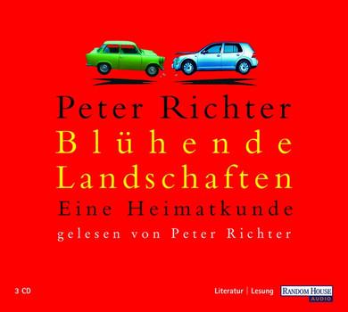 Blühende Landschaften. 3 CDs . Eine Heimatkunde