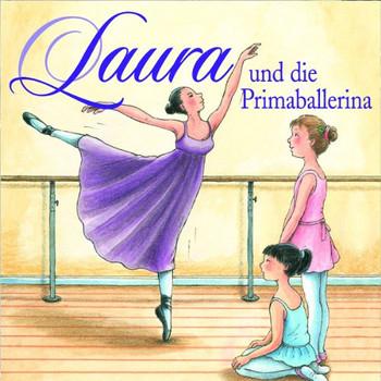 Laura - 03: Laura und die Primaballerina