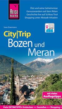 Reise Know-How CityTrip Bozen und Meran. Reiseführer mit Stadtplan und kostenloser Web-App - Sven Eisermann  [Taschenbuch]