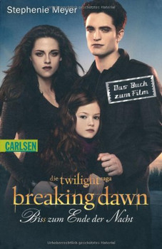 Bella Und Edward Band 4 Breaking Dawn Biss Zum Ende Der Nacht