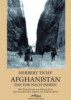Afghanistan. Das Tor nach Indien - Herbert Tichy