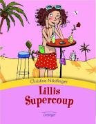 Lillis Supercoup - Christine Nöstlinger