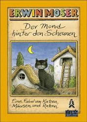 Der Mond hinter den Scheunen - Erwin Moser