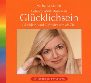 Michaela Merten - Glücklichsein