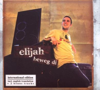 Elijah - Beweg di