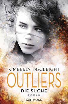 Outliers - Gefährliche Bestimmung. Die Suche. Outliers - Gefährliche Bestimmung 1 - Roman - Kimberly McCreight  [Taschenbuch]