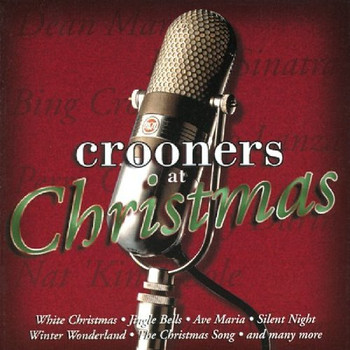 Various - Crooners at Christmas