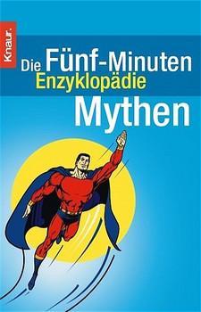 Die Fünf-Minuten Enzyklopädie Mythen - Elmar Franke