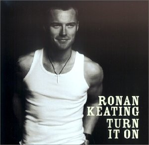 Ronan Keating - Turn It on [UK Bonus]