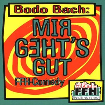Bodo Bach - Mir Geht'S Gut
