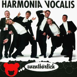 Harmonia Vocalis - Unentbärlich