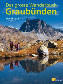 Das grosse Wanderbuch Graubünden - David Coulin