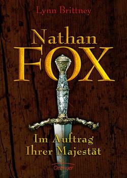 Nathan Fox. Im Auftrag Ihrer Majestät - Lynn Brittney