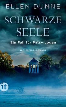 Schwarze Seele. Ein Fall für Patsy Logan. Kriminalroman - Ellen Dunne  [Taschenbuch]