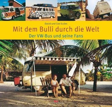 Mit dem Bulli durch die Welt - David Eccles