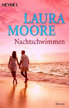 Nachtschwimmen. - Laura Moore