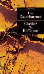 UT, Nr.38, Die Erstgeborenen - Giselher W. Hoffmann