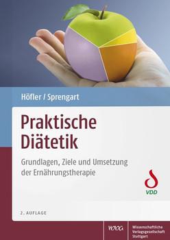 Praktische Diätetik. Grundlagen, Ziele und Umsetzung der Ernährungstherapie - Petra Sprengart  [Gebundene Ausgabe]